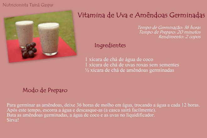 Vitamina de Uva e Amêndoas